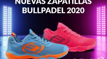zapatillas Bullpadel 2020